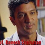 Ramesh Srinivasan